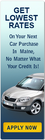 Get Lowest Rates on Your Next Car Purchase in Maine, No Matter What Your Credit Is!